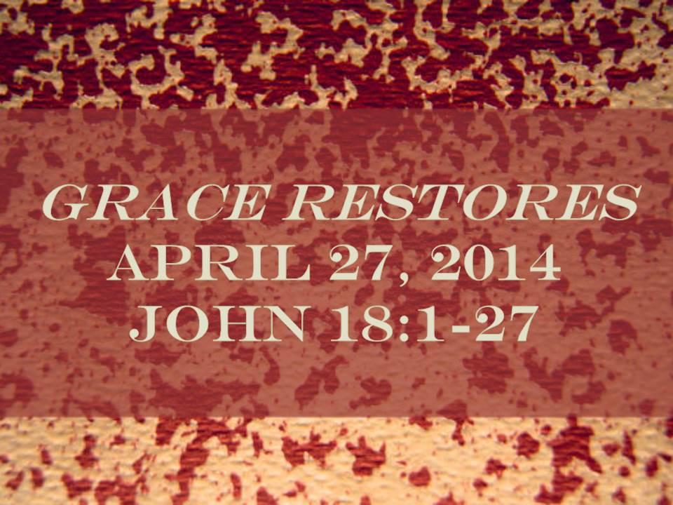 Grace Restores
