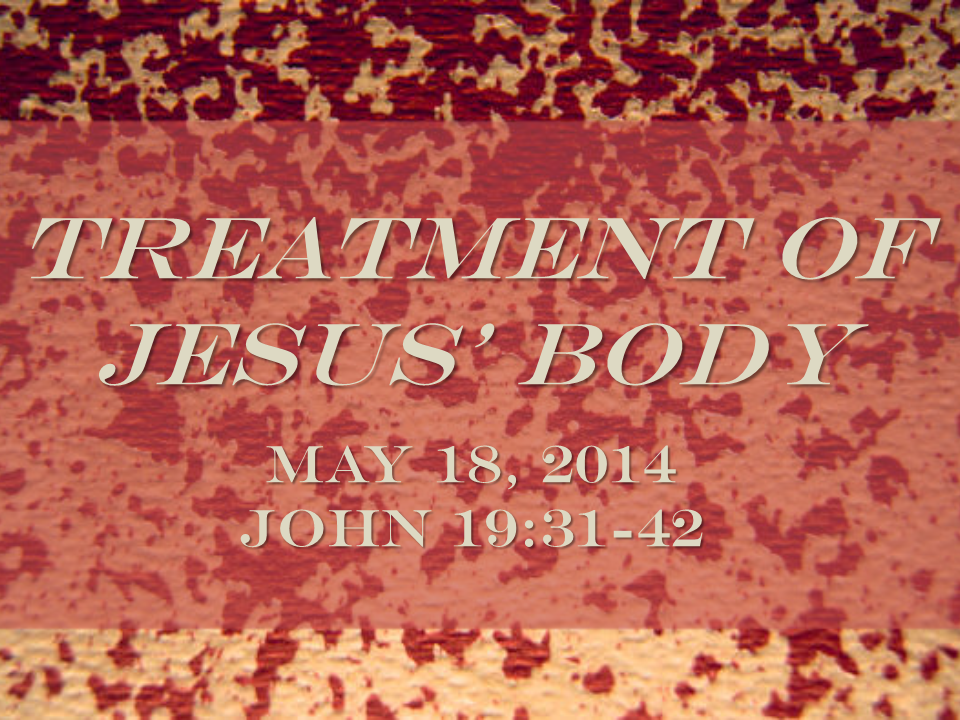 Treatment of Jesus' Body
