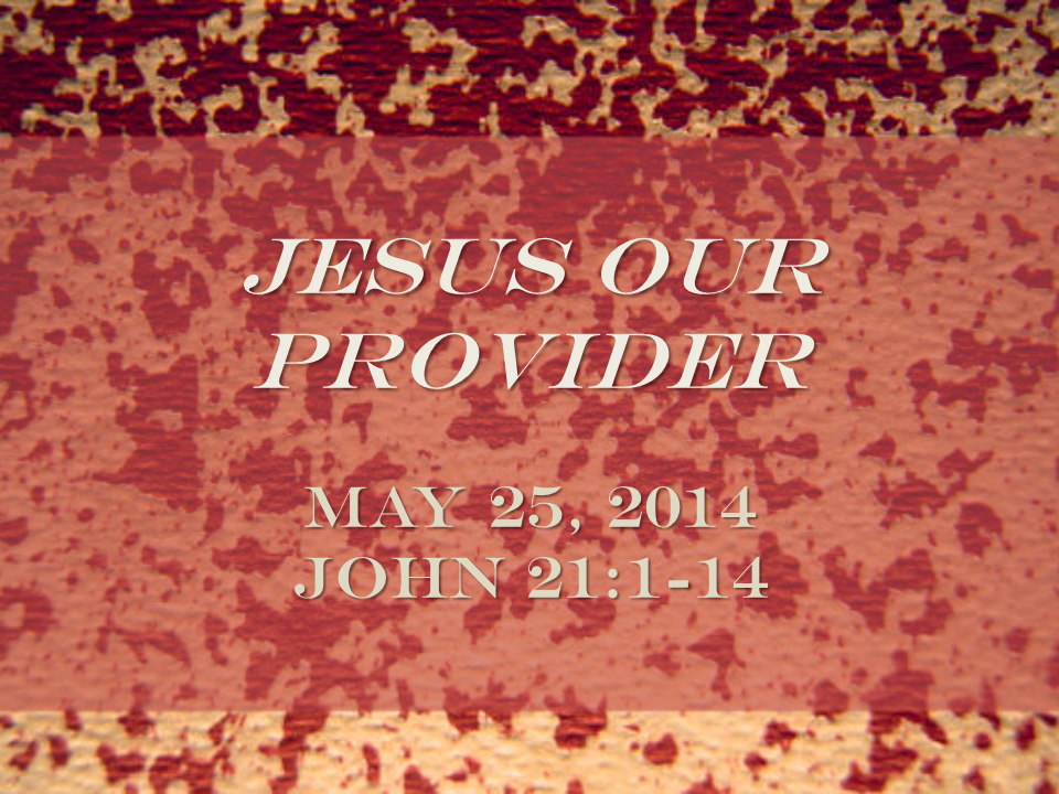 Jesus Our Provider