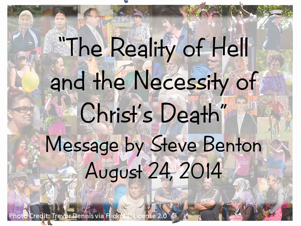 The Reality of Hell and the Necessity of Christ's Death
