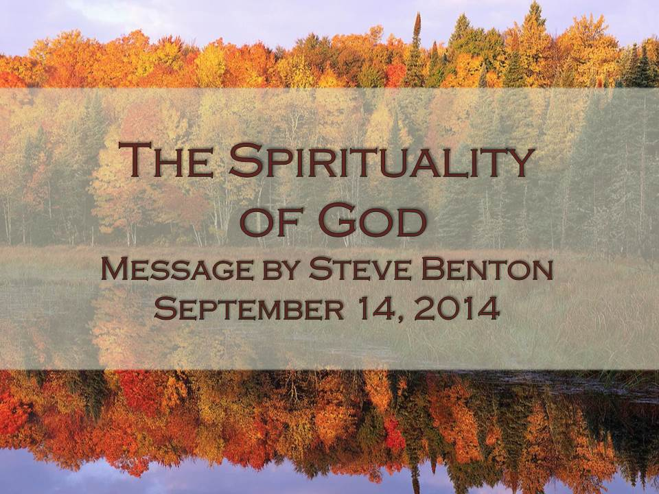 The Spirituality of God