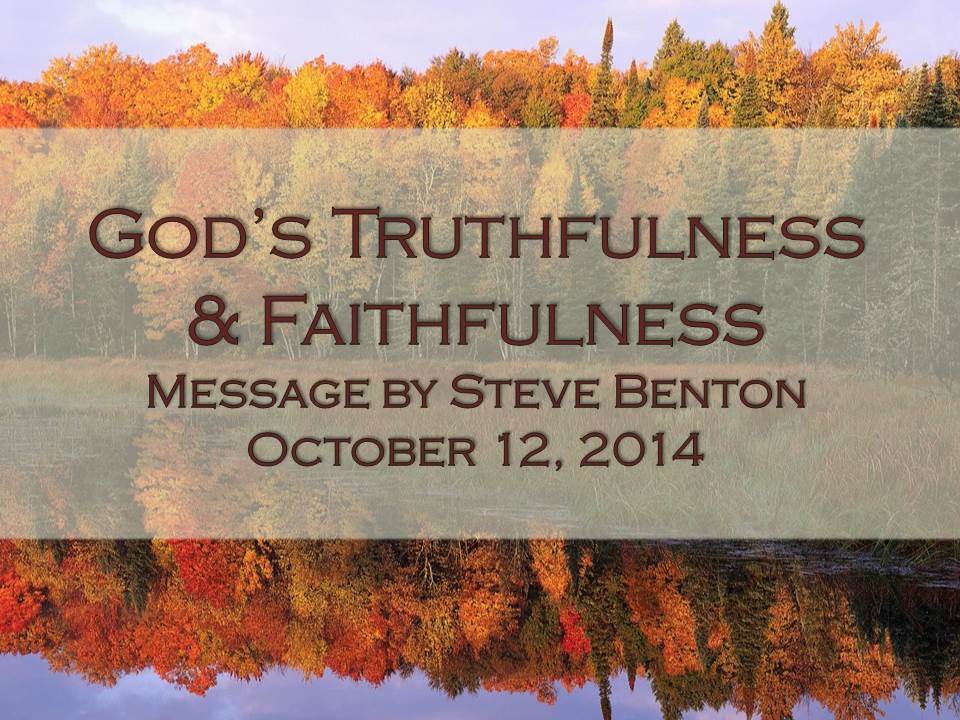 God's Truthfulness and Faithfulness