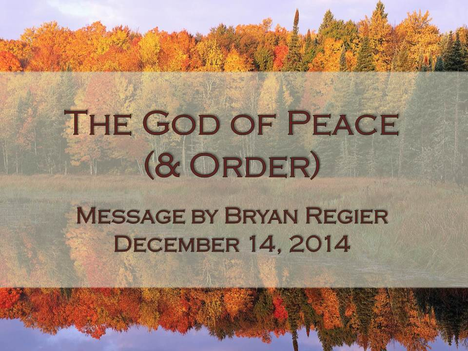 The God of Peace (& Order)