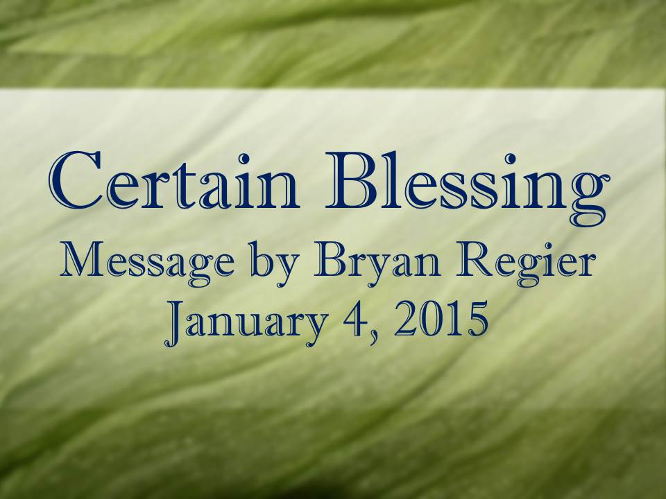 Certain Blessing