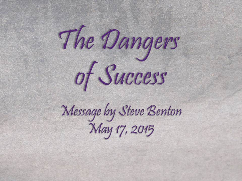 The Dangers of Success