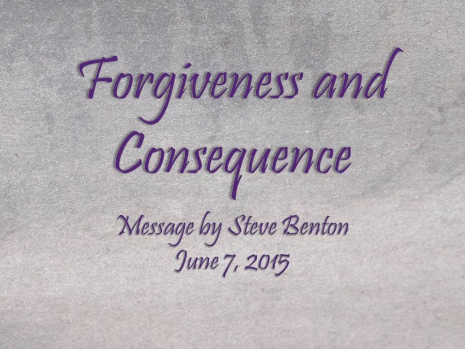 Forgiveness and Consequence