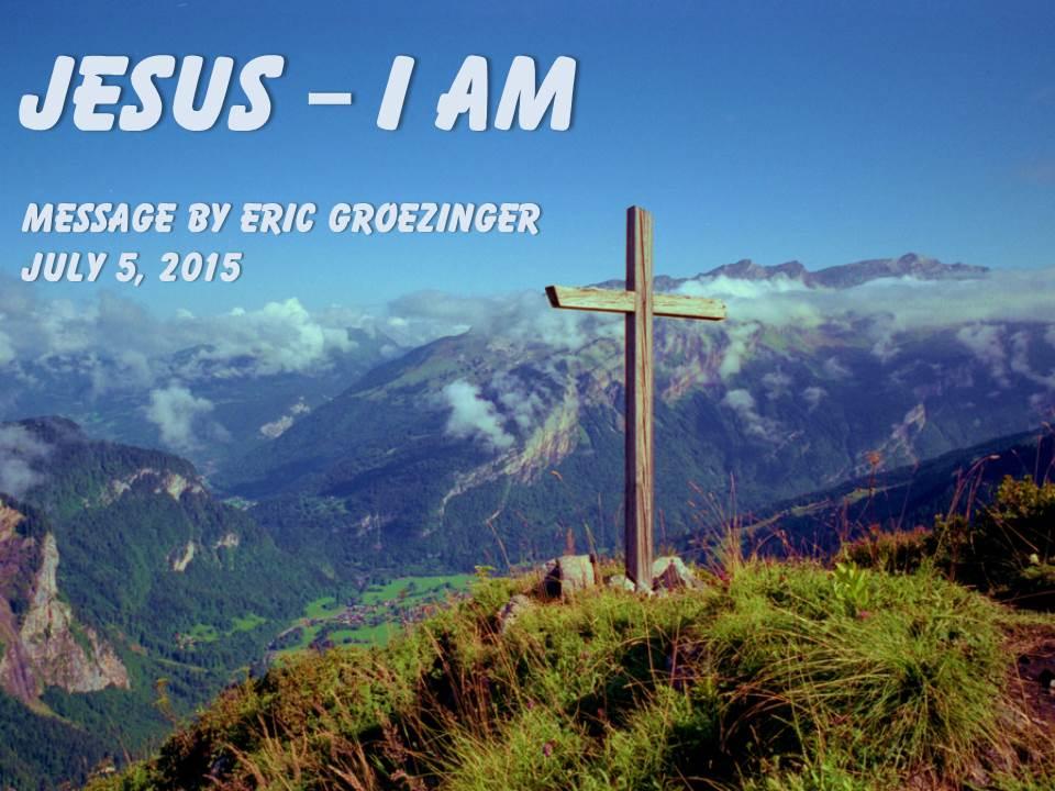 Jesus – I AM