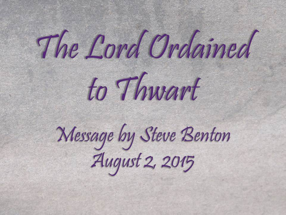 The Lord Ordained to Thwart