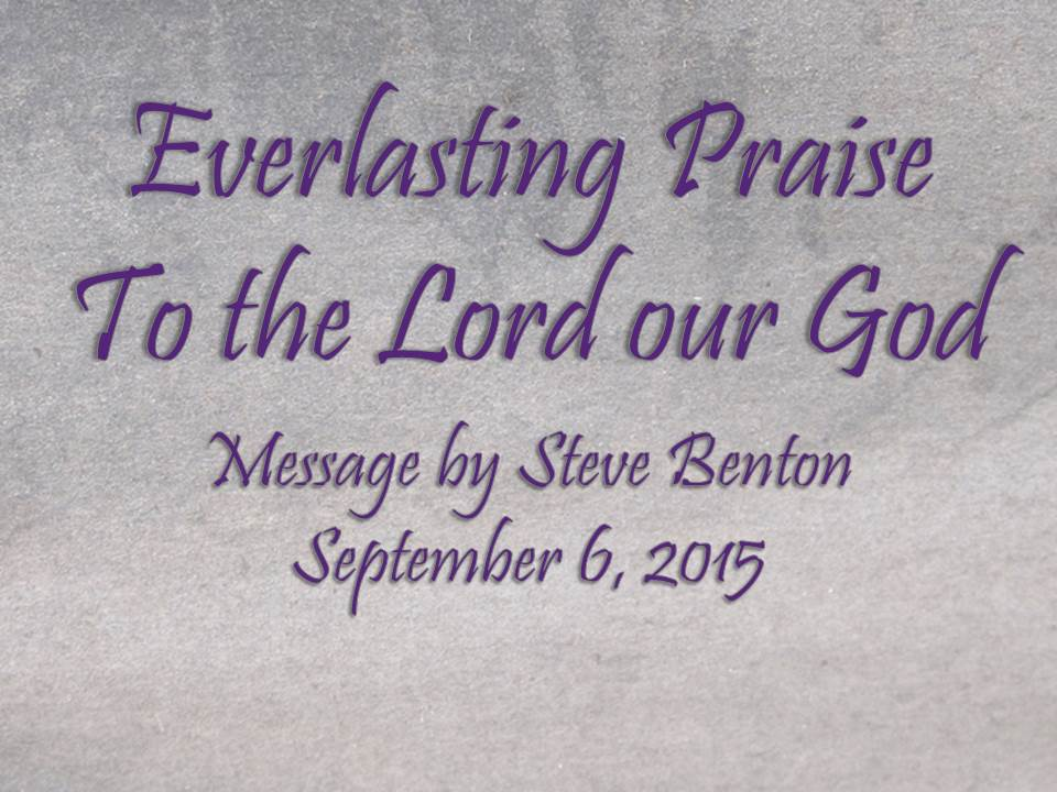 Everlasting Praise to the Lord our God