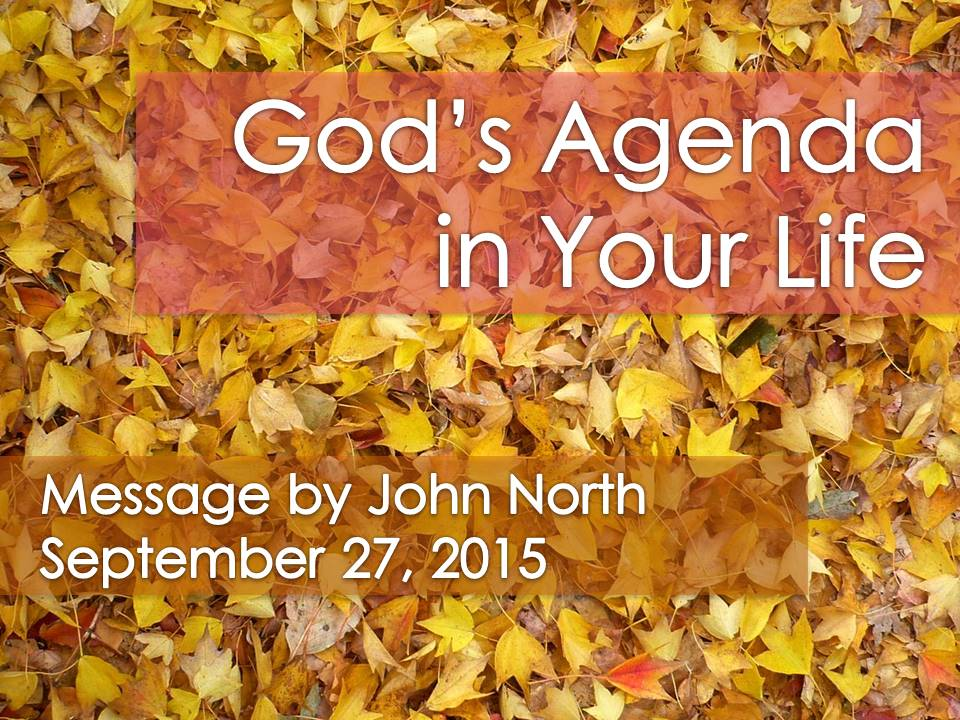 God's Agenda in Your Life