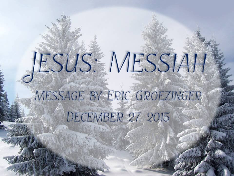 Jesus – Messiah