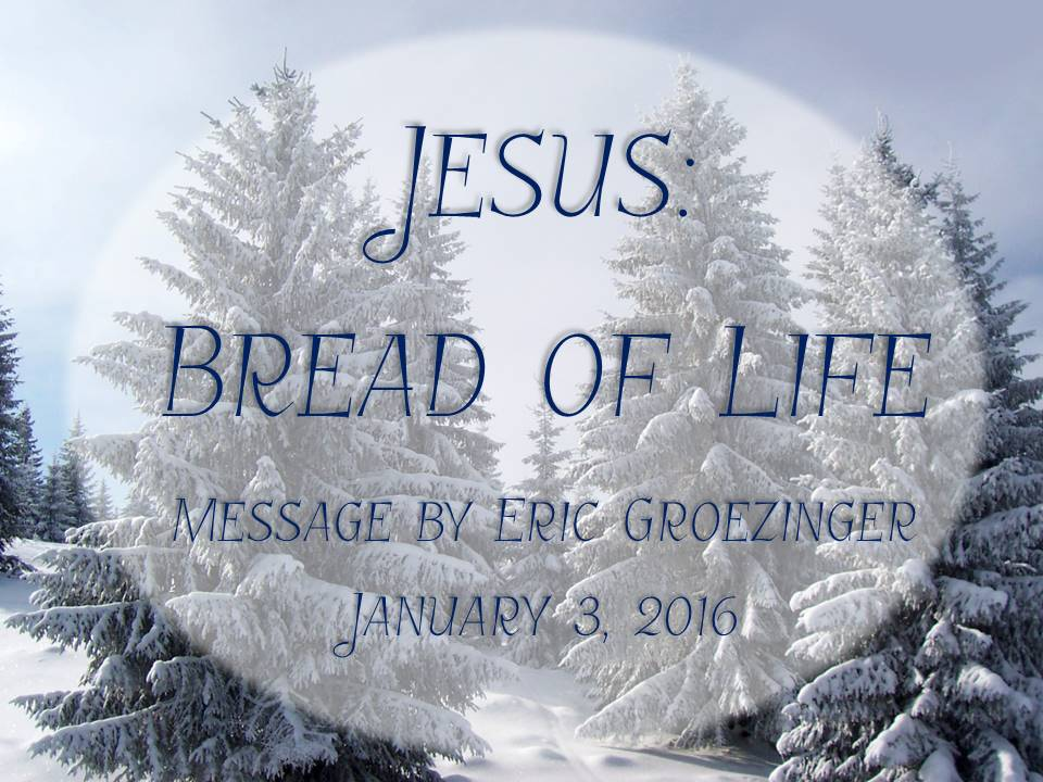 Jesus – Bread of Life
