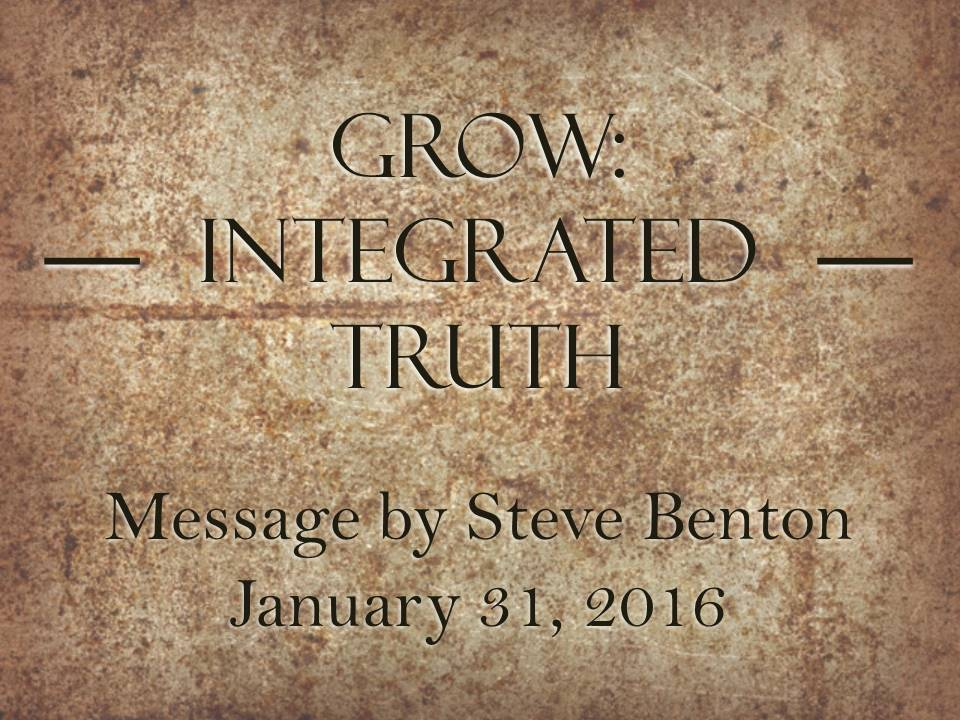 Grow: Integrated Truth