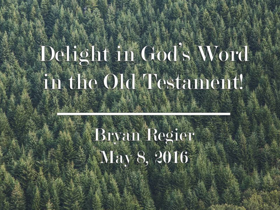 Delight in God's Word in the Old Testament
