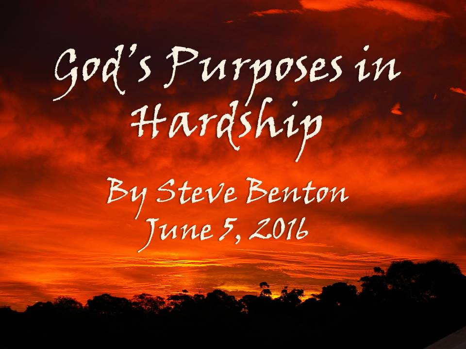 God's Purposes in Hardship
