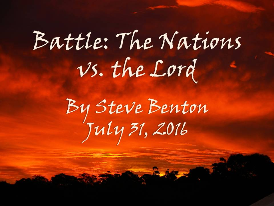 Battle: The Nations vs. the Lord