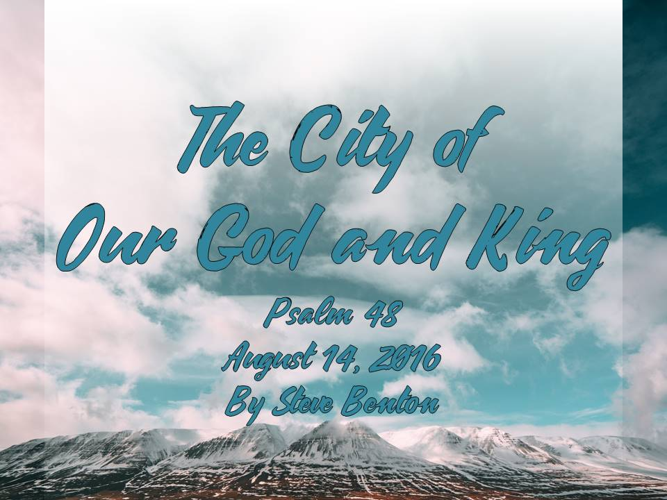 The City of Our God and King