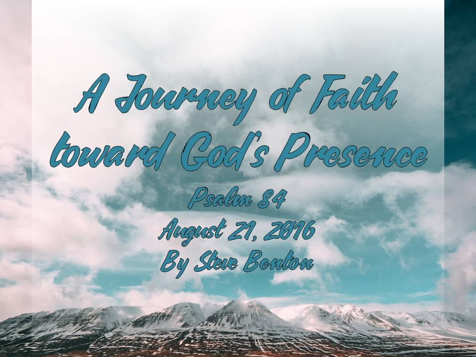A Journey of Faith toward God's Presence