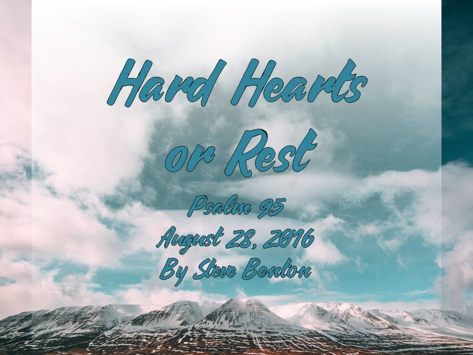 Hard Hearts or Rest