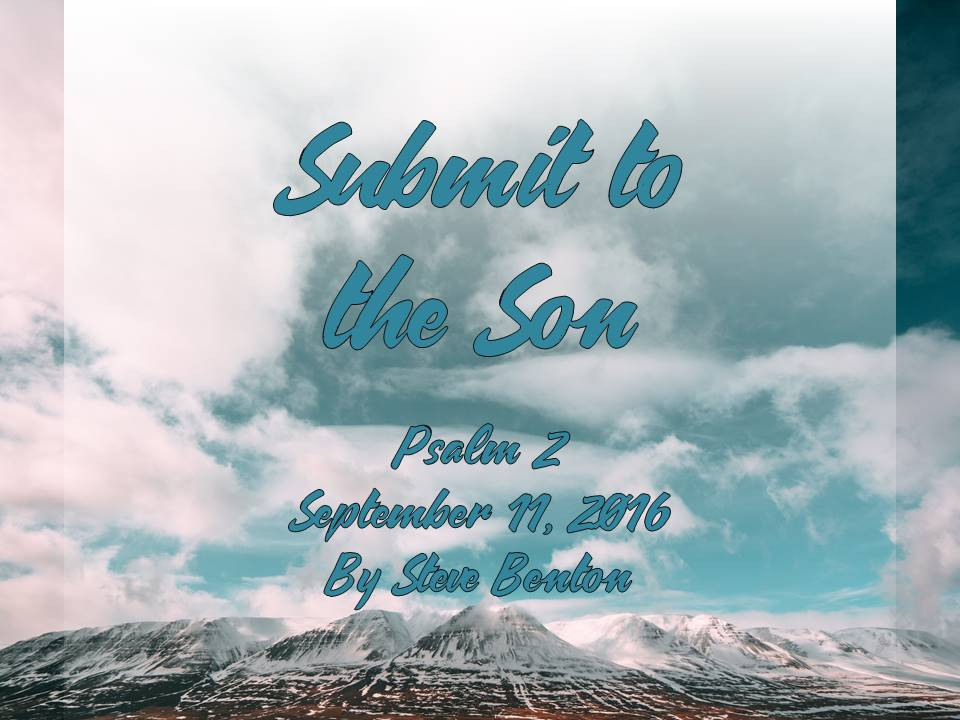 Submit to the Son