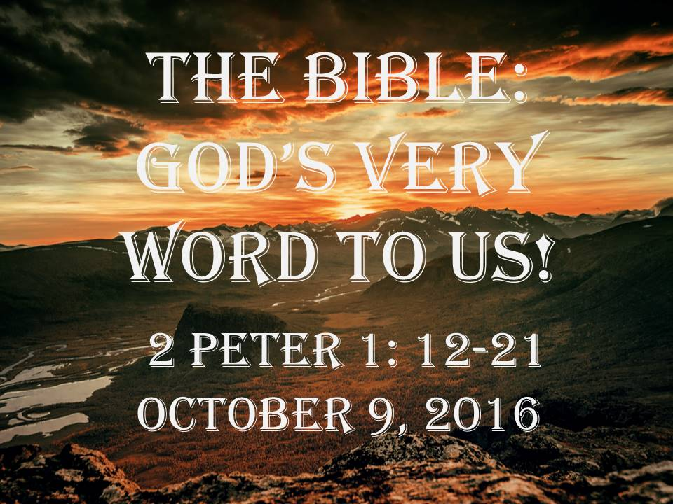 The Bible: God's Very Word to Us!