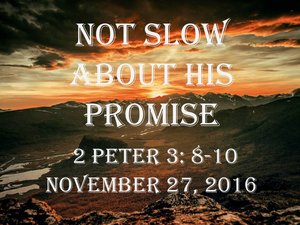 Not Slow about His Promise