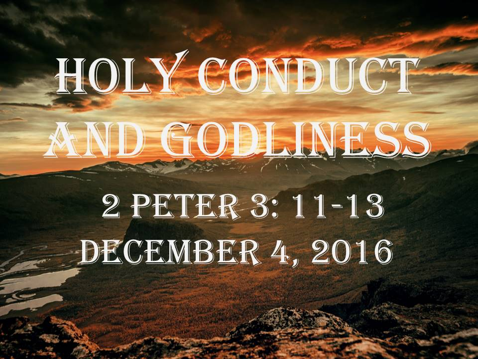 Holy Conduct and Godliness