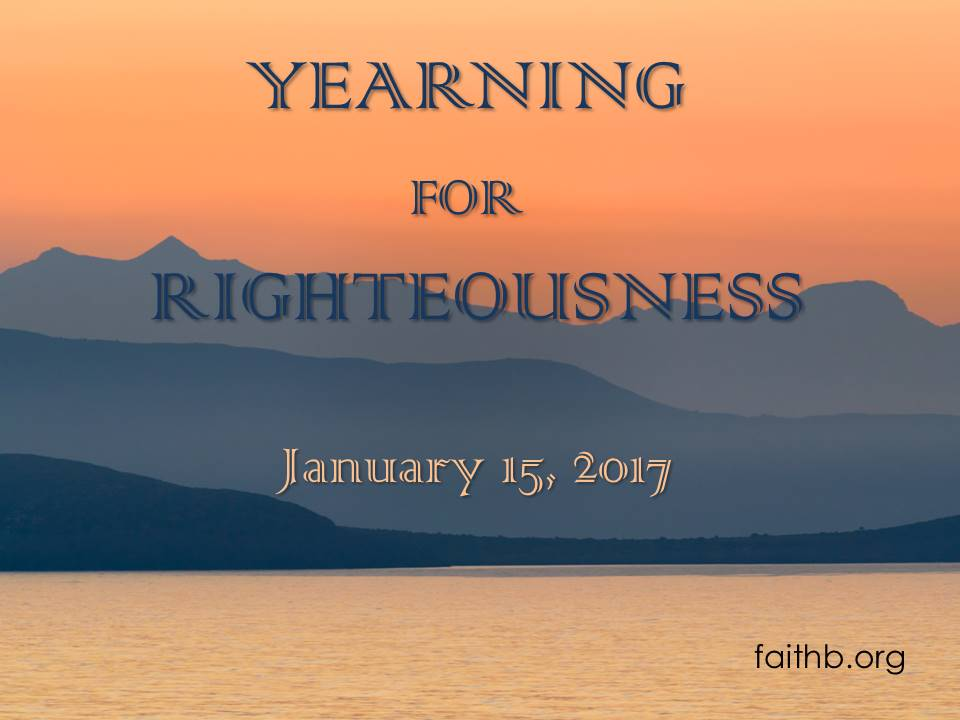 Yearning for Righteousness