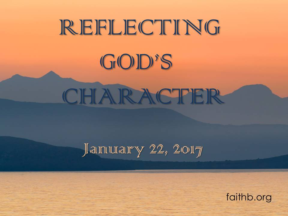 Reflecting God's Character