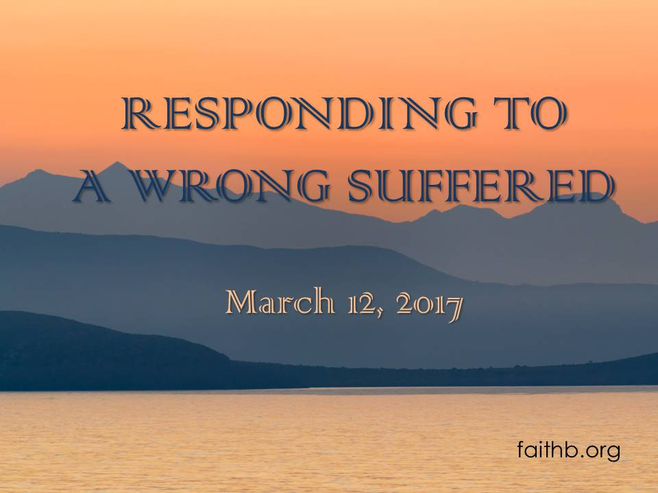 Responding to a Wrong Suffered