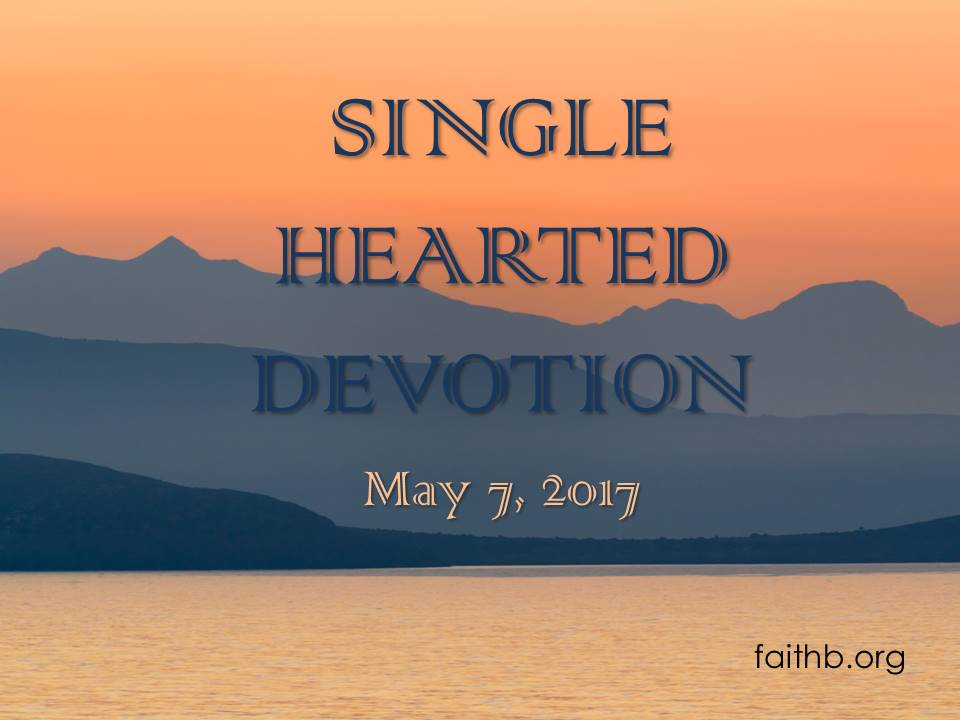 Single Hearted Devotion