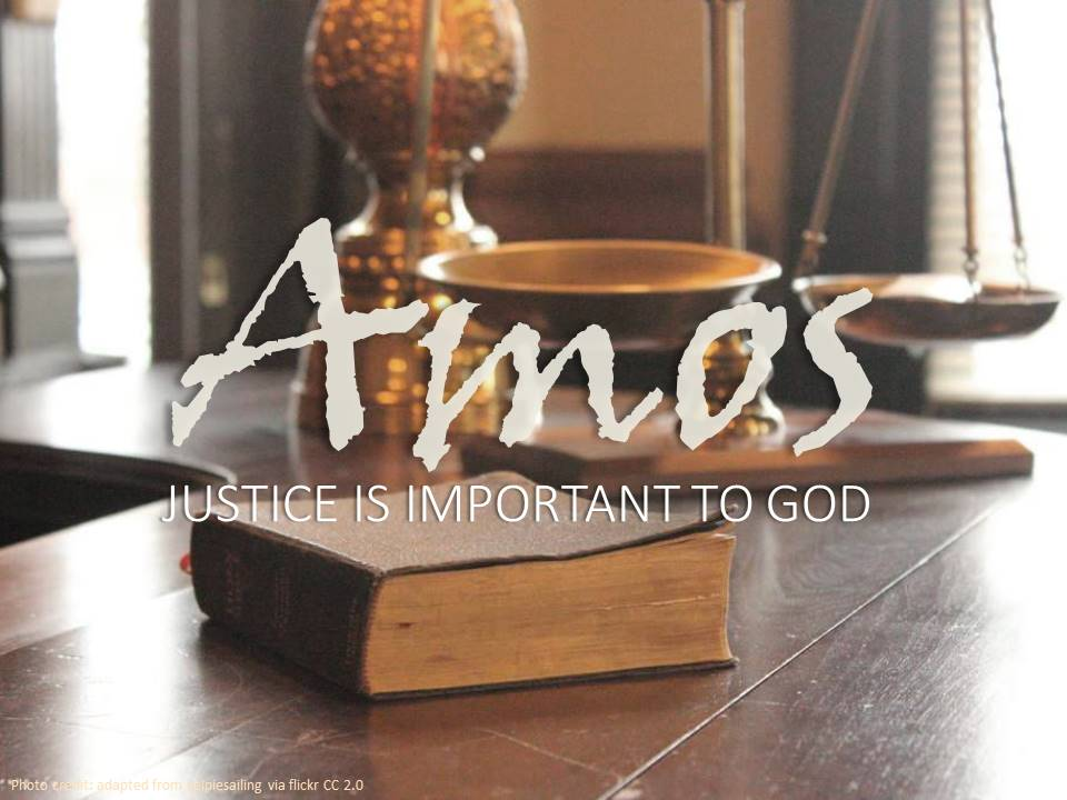 Amos: All Are Accountable to God