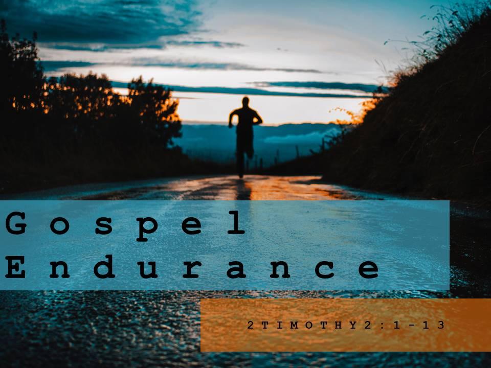 Gospel Endurance