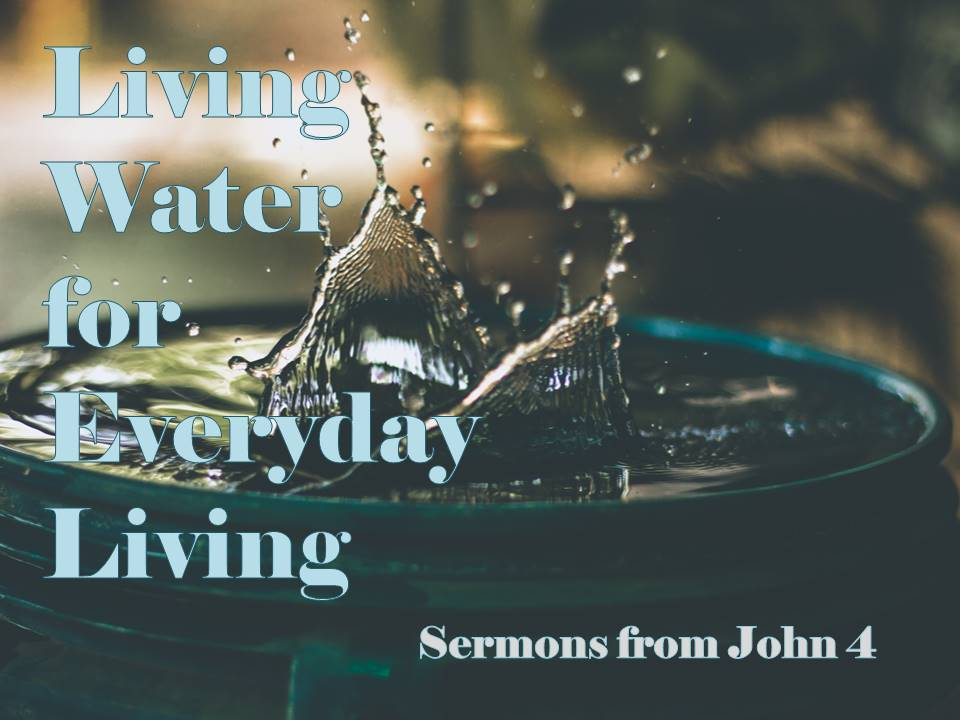 Living Water for Everyday Living