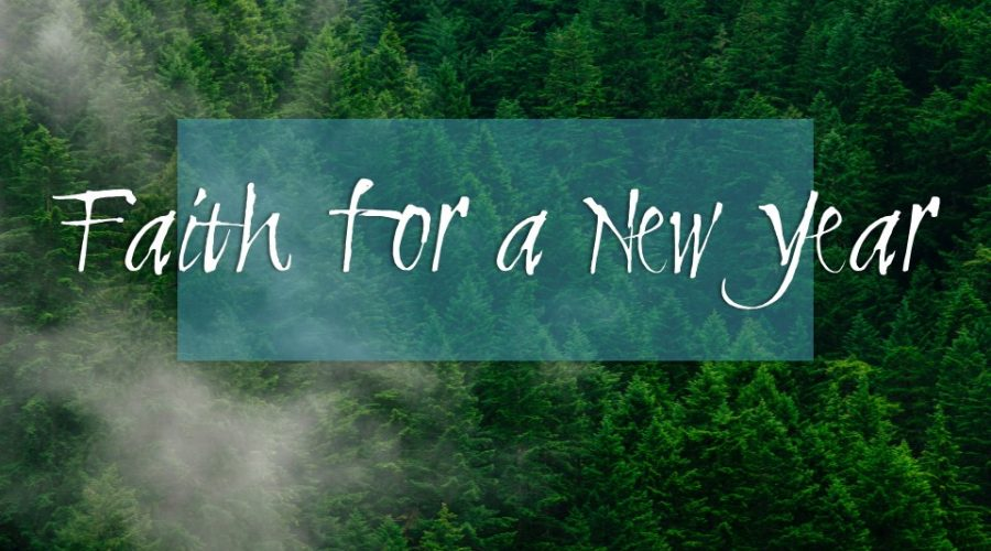 Faith for a New Year
