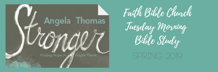 Tuesday Morning Bible Study: Stronger