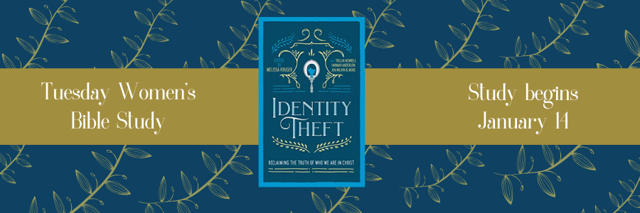 Tuesday Morning Bible Study: Identity Theft